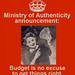 MOA poster: Budget is no excuse by Ministry of Authenticity