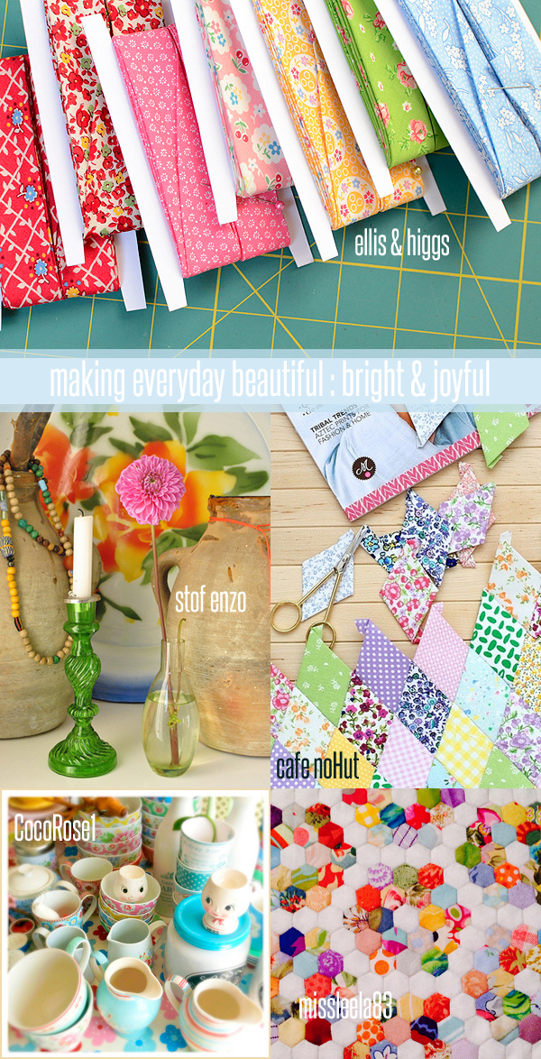 making everyday beautiful : bright & joyful | Emma Lamb