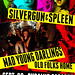 Silvergun & Spleen - Mad Young Darlings