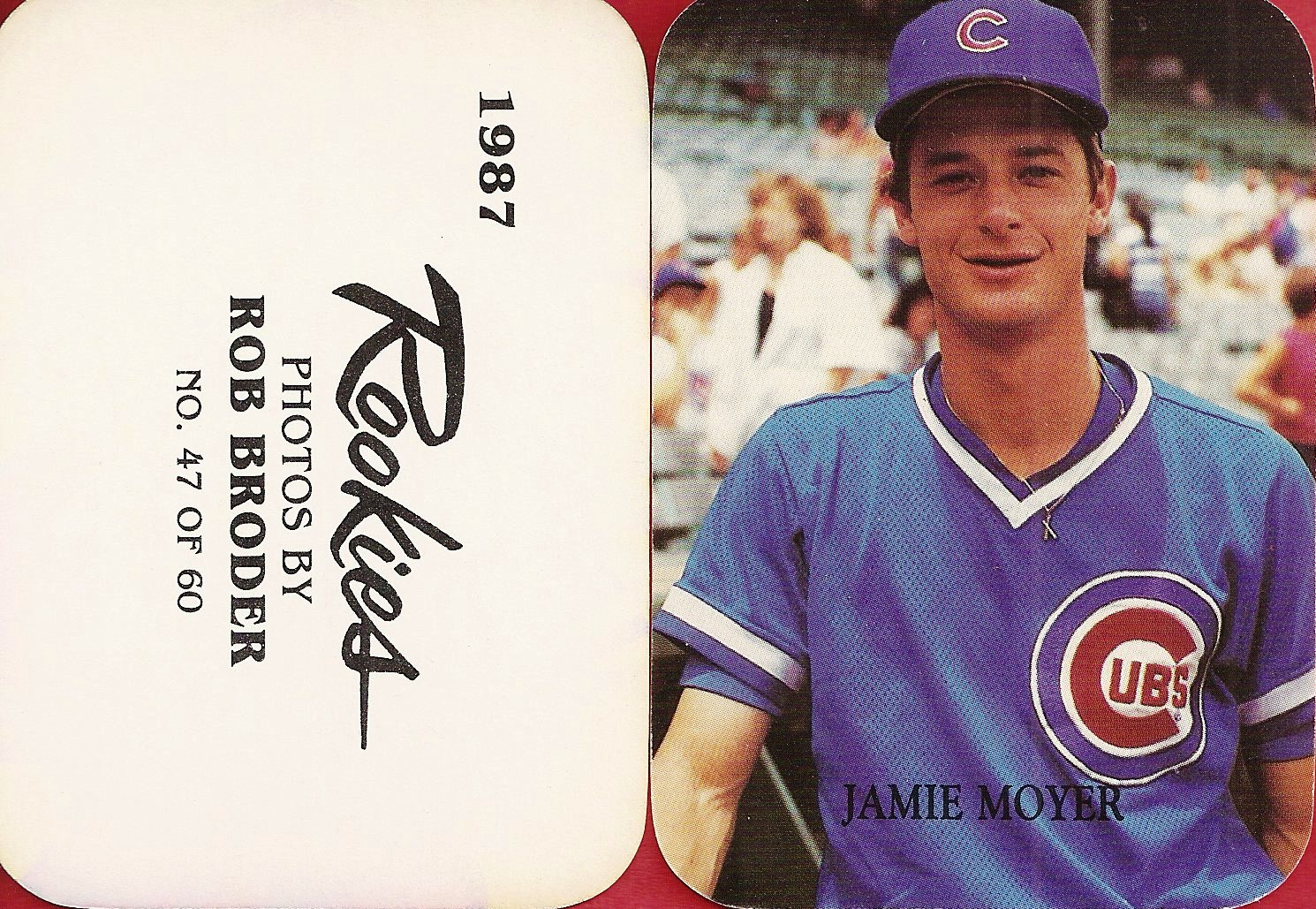 1987 Rob Broder Rookie (Jamie Moyer)