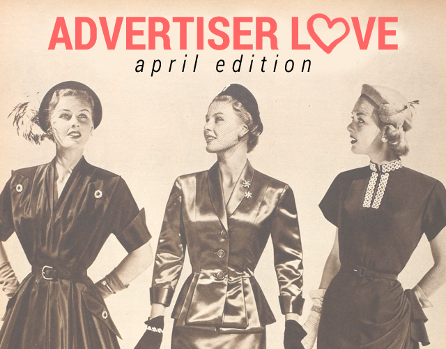 Advertiser Love Post // April Edition