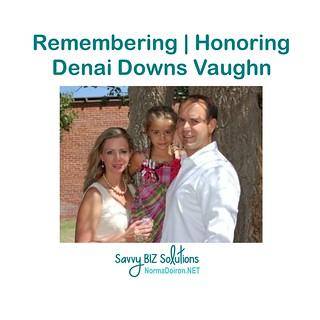 Remembering, Honoring Denai Downs Vaughn2