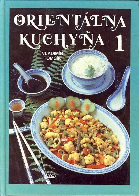 Kniha Orientálna kuchyňa 1