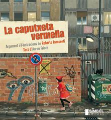"""Portada de """"La caputxeta vermalla"""" (Símbol Editors)."""