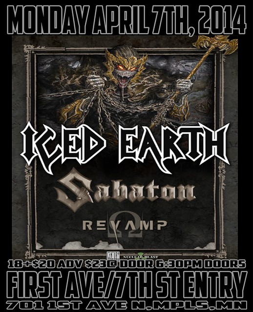04/07/14 Iced Earth/ Sabaton/ Revamp @ First Avenue, Minneapolis, MN