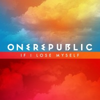 OneRepublic – If I Lose Myself