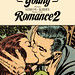 Young Romance 2: The Early Simon & Kirby Romance Comics by Joe Simon & Jack Kirby