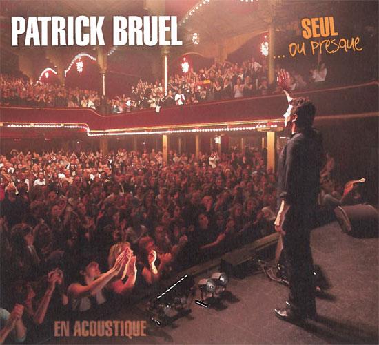 Patrick Bruel, Seul... ou presque (2009)