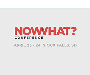 Now What? conference