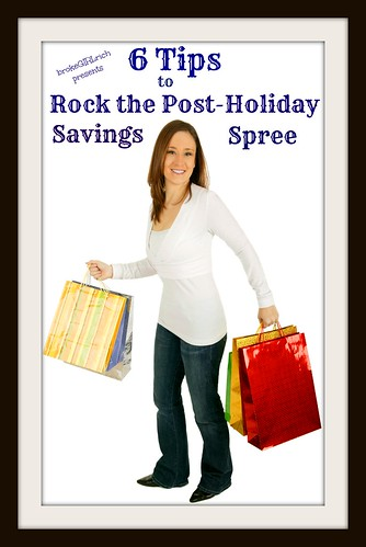 6 Tips to Rock the Post Holiday Savings Spree