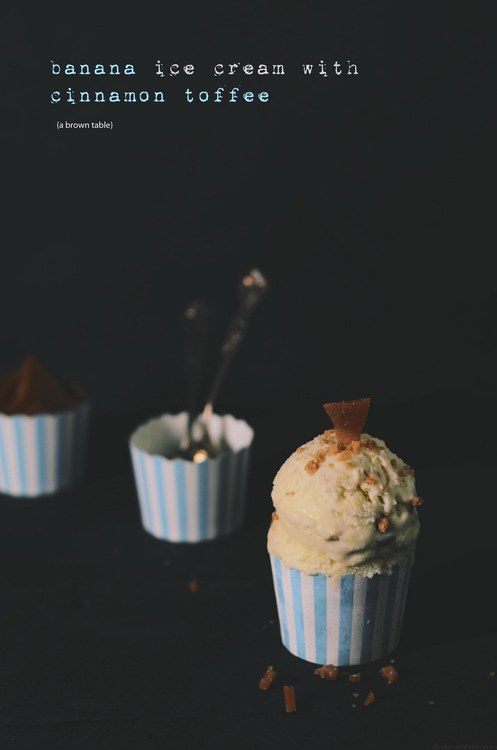 Banana ice cream with homemade cinnamon toffee chips