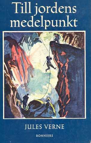 Jules Verne, Till jordens medelpunkt