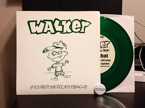 "Walker - Ifyourepunkrockimsingle 7"" - Green Vinyl (/106) by Tim PopKid"