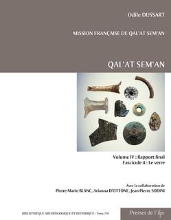 Qal'at Sem'an Volume IV : Rapport final Fasicule 4 : Le verre