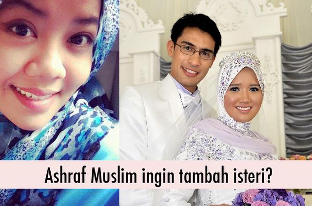 Ashraf-Muslim-Tambah-Isteri