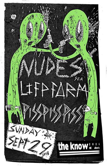 9/29/13 Nudes/LifeForm/PissPissPiss