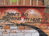 """Don't go breaking my heart"""
