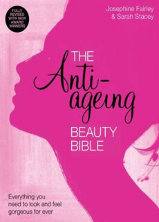 The anti-aging beauty bible