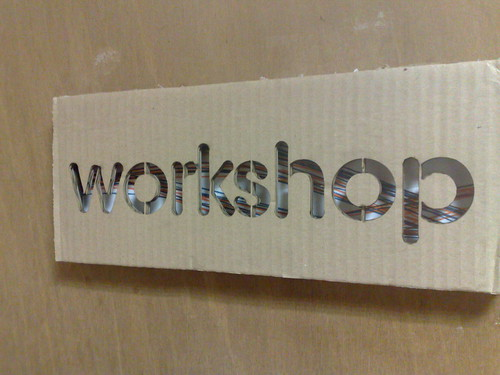 Workshop Sign on the door