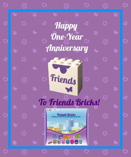 Happy One-Year Anniversary Friends Bricks community!