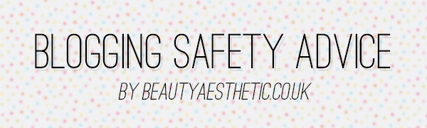 Blogging Safety Advice