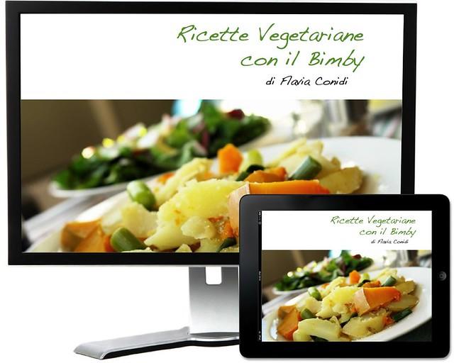 Ricette Vegetariane con il Bimby: Ricettario eBook PDF