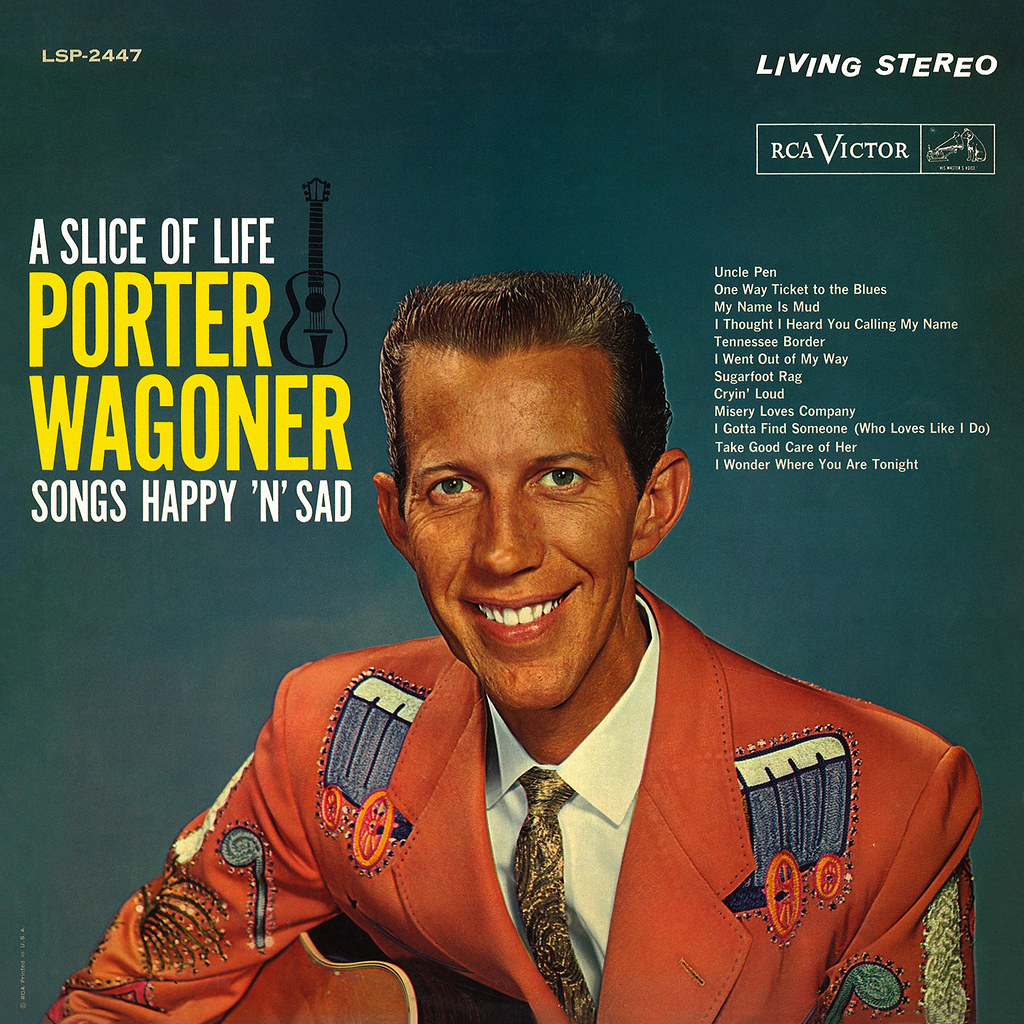 Misery Is The New Happy: Porter Wagoner