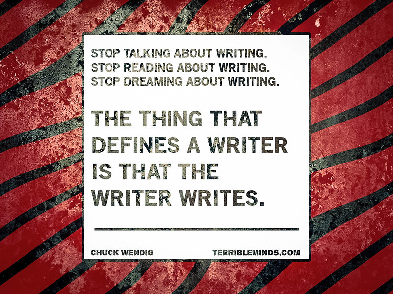 "Shut Up And Write (Or: ""I Really Want To Be A Writer, But…"")"