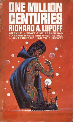 One Million Centuries by Richard A. Lupoff. Lancer 1967. Cover artist Jack Gaughan