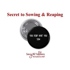 Secret to Sowing & Reaping1