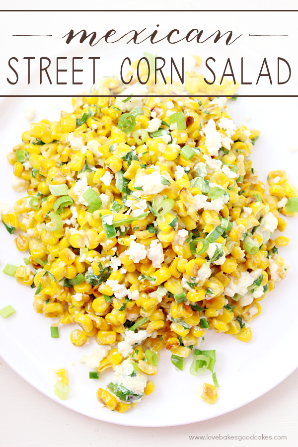 All of the flavor of Elote in a delicious and easy Mexican Street Corn Salad! This is sure to become a favorite side dish with any Mexican meal! Great for summer fresh corn!