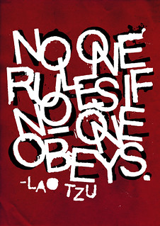NO ONE RULES IF NO ONE OBEYS.