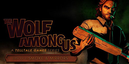 The Wolf Among Us : Episode 2- Smoke and Mirrors : Chapter 6 - No Respect for the Dead