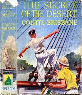 The Secret of the Desert by Coutts Brisbane