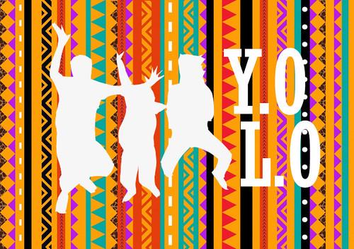 YOLO by fakhriyyahkhairunnida
