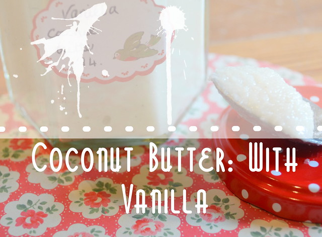 Coconut Butter with Vanilla Title