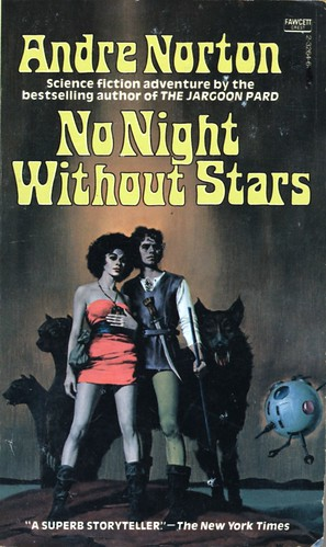 No Night Without Stars by Andre Norton. Fawcett Crest 1975. Cover artist M. Kane