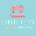 Bobbie Lou's Fabric Factory