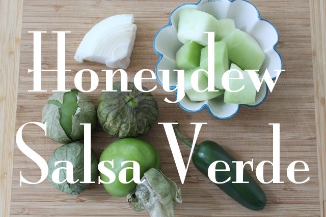 Honeydew Salsa Verde recipe