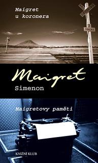 Maigret chez le coroner / Les Mémoires de Maigret
