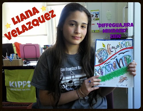 "EDIT2: Middle Schooler Liana Velazquez and her zine She named her zine ""Diffeguajira Mixrand"""