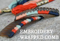 how to make an embroidery wrapped comb