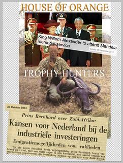 House of Orange Trophy Hunters in Africa: Pro Apartheid 1954 - Pro Mandela 1996