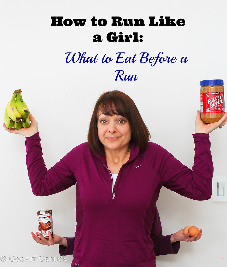 Run Like a Girl: What to Eat Before a Run | cookincanuck.com #runwithdara #running #fitness