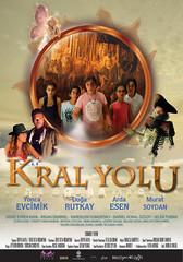 Kral Yolu (2013)