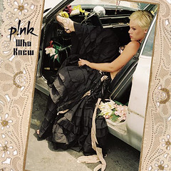 Pink – Who Knew