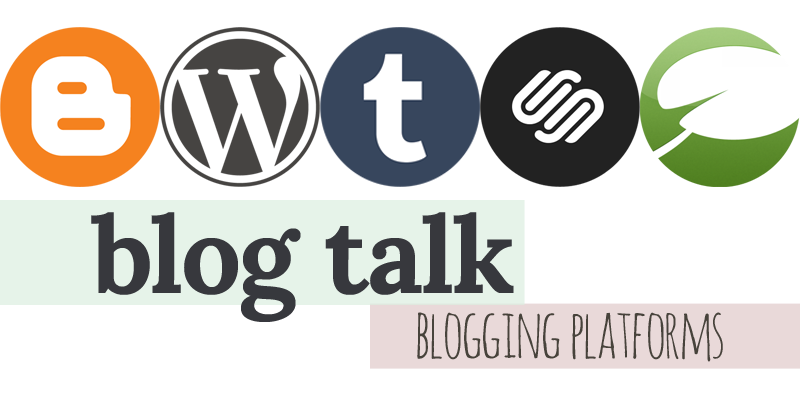 blog talk: blogging platforms