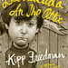 Barracuda in the Attic by Kipp Friedman