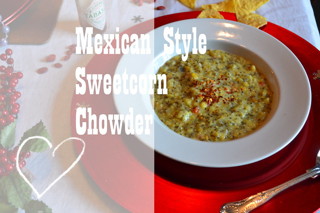 Mexican Style Sweetcorn Chowder Title