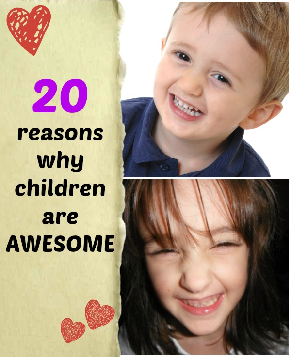 Reasons why Children are Awesome